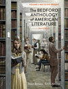 The Bedford Anthology of American Literature, Volume Two