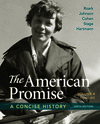 The American Promise: A Concise History, Volume 2