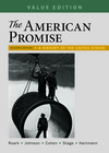 Loose-leaf Version for The American Promise, Value Edition, Volume 2