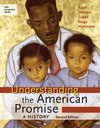Understanding the American Promise: A History, Combined Volume