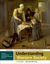 Understanding Western Society: A History, Volume One