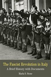 The Fascist Revolution in Italy