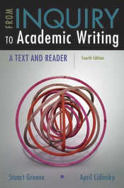 From Inquiry to Academic Writing: A Text and Reader