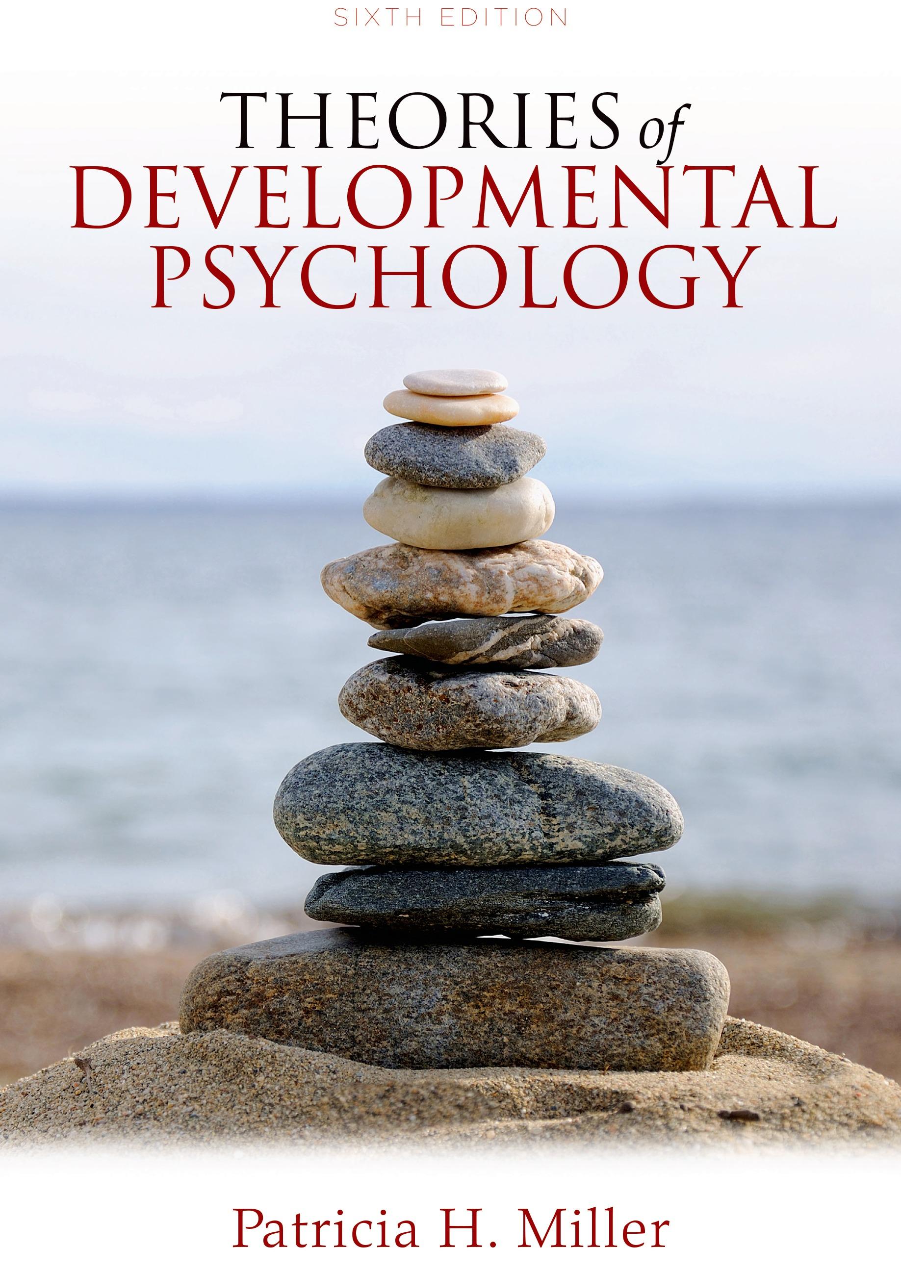 Theories of developmental psychology patricia miller pdf