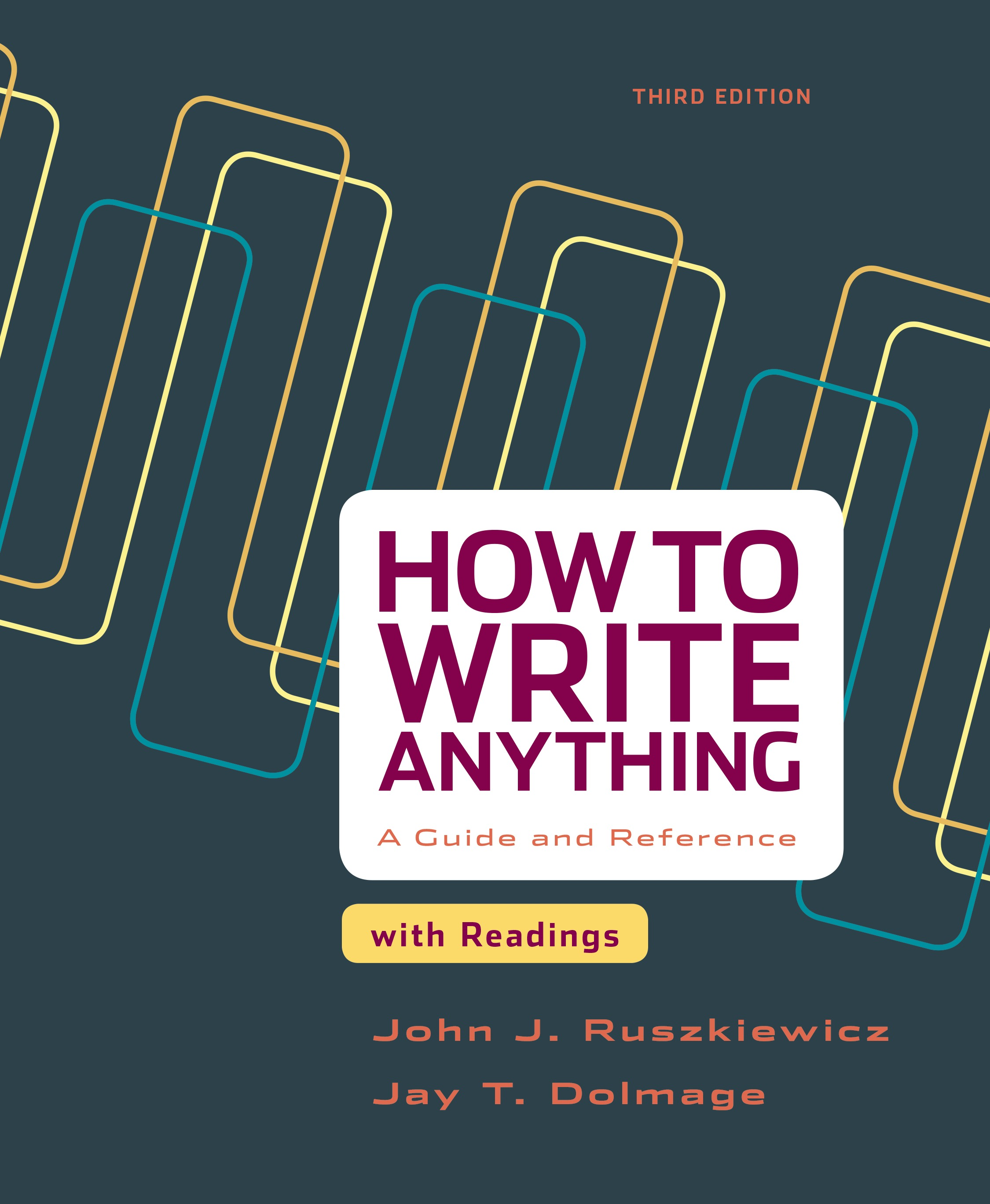 How to Write Anything : a Guide and Reference