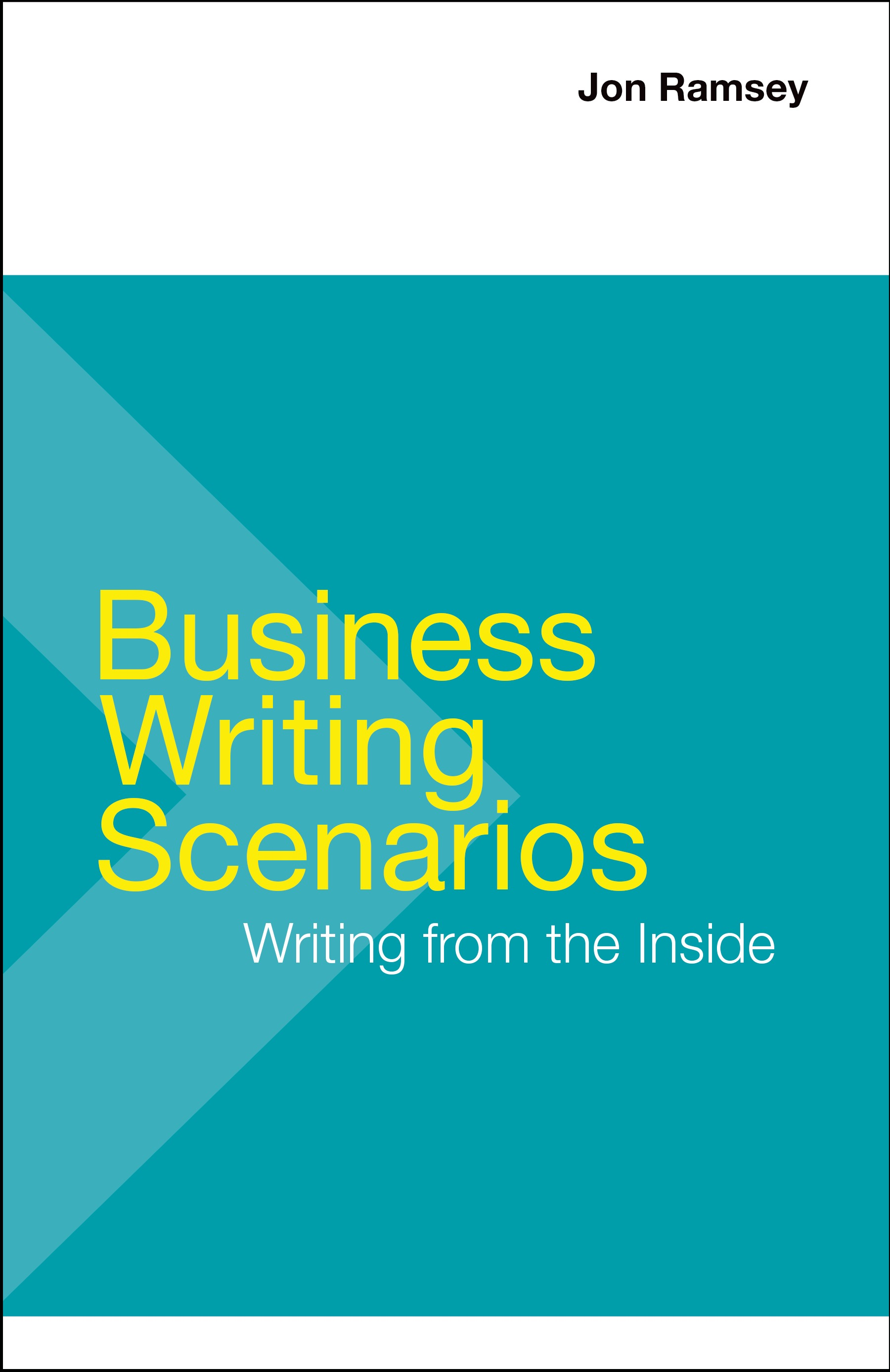 Macmillan Learning Business Writing Scenarios First Edition By  Businesswritingscenarios Firstedition Ramsey