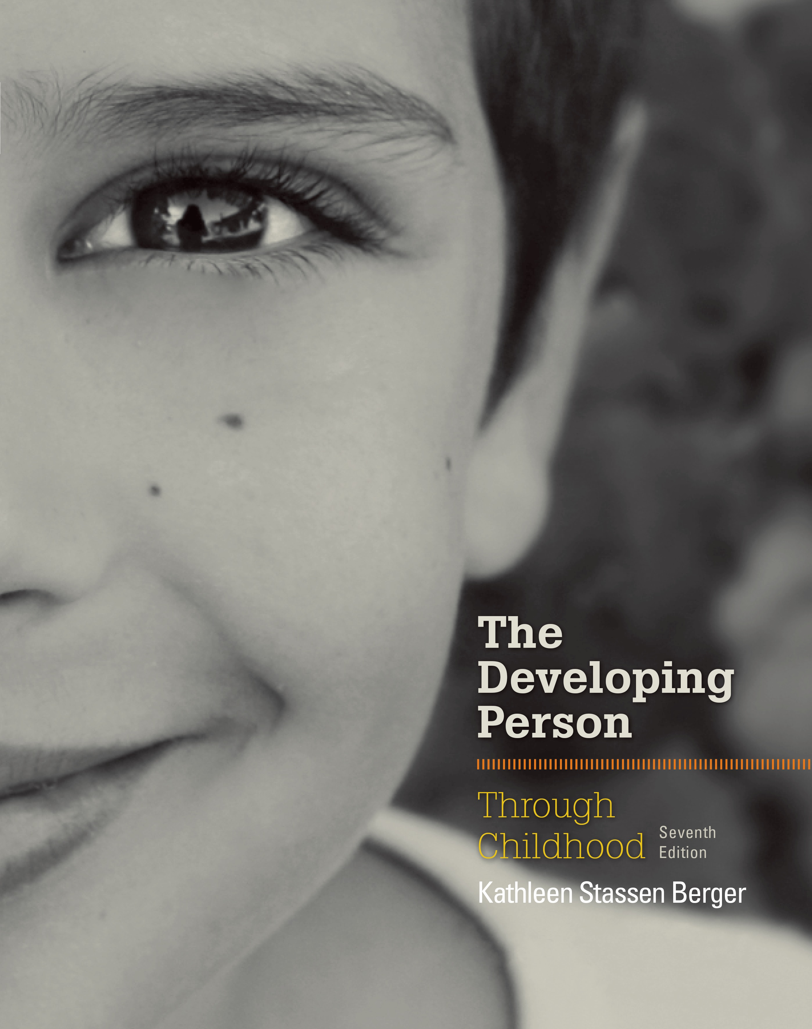 Developing Person Through Childhood 9781464143526