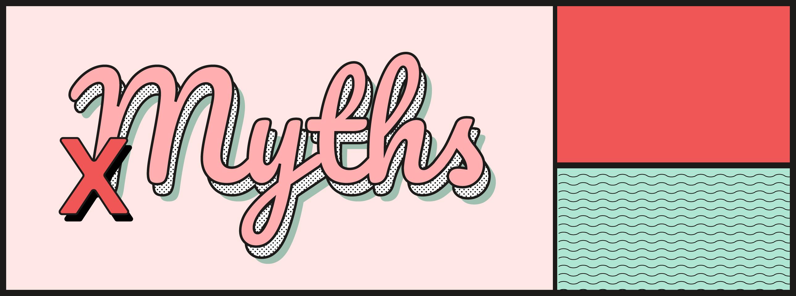 College Myths: DEBUNKED