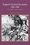 England's Glorious Revolution 1688-1689