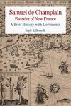Samuel de Champlain: Founder of New France
