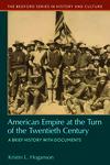 American Empire at the Turn of the Twentieth Century