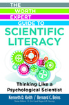 Worth Expert Guide to Scientific Literacy: Thinking Like a Psychological Scientist