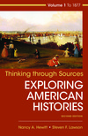 Thinking Through Sources for American Histories, Volume 1