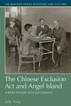 The Chinese Exclusion Act and Angel Island