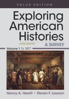Exploring American Histories, Value Edition, Volume 1