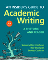 An Insider's Guide to Academic Writing: A Rhetoric and Reader, 2016  MLA Update Edition