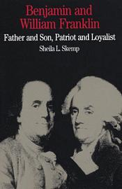 Benjamin and William Franklin