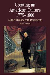 Creating an American Culture, 1775-1800