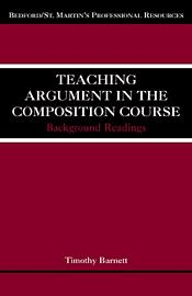 Teaching Argument in the Composition Course