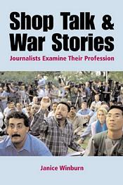 Shop Talk and War Stories