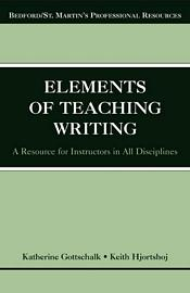 The Elements of Teaching Writing