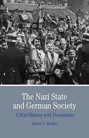 The Nazi State and German Society