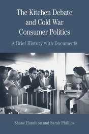 The Kitchen Debate and Cold War Consumer Politics