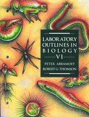 Laboratory Outlines in Biology VI