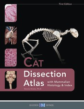 Cat Dissection Atlas with Mammalian Histology and Index
