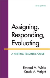 Assigning, Responding, Evaluating