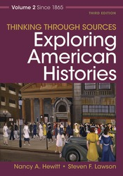 Thinking Through Sources for Exploring American Histories Volume 2
