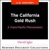The California Gold Rush: A Trans-Pacific Phenomenon-U.S