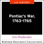 Pontiac's War, 1763-1765 -U.S