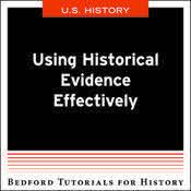 Using Historical Evidence Effectively - U.S.