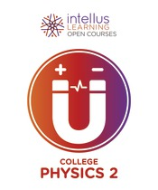Intellus Open Course for College Physics - 2nd Semester (Six Months Access)