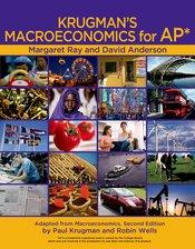 Krugman's Macroeconomics for AP* & Economics by Example