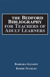 The Bedford Bibliography for Teachers of Adult Learners