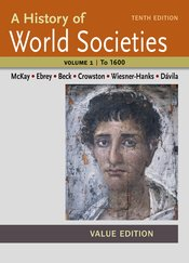 A History of World Societies Value, Volume I: To 1600