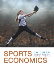 Complimentary Chapters for Principles of Sports Economics (Chapters 7-9)