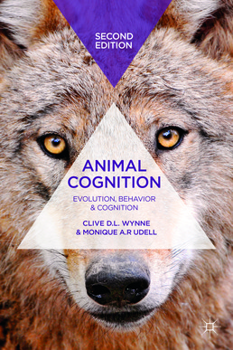 Animal Cognition by Clive D.L. Wynne and Monique A. R. Udell - Second Edition, 2013 from Macmillan Student Store