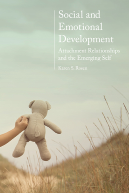 Social and Emotional Development: by Karen Rosen - First Edition, 2016 from Macmillan Student Store