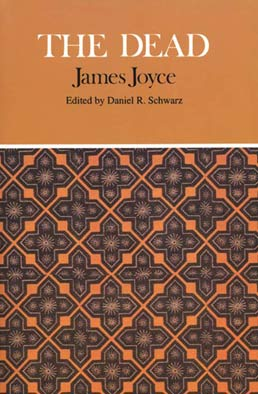 Dead by James Joyce, Edited by Daniel R. Schwarz - First Edition, 1994 from Macmillan Student Store