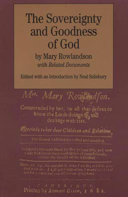 Sovereignty and Goodness of God by Mary Rowlandson; Edited by Neal Salisbury - First Edition, 1997 from Macmillan Student Store