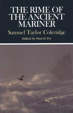 The Rime of the Ancient Mariner by Samuel Taylor Coleridge, Edited by Paul H. Fry - First Edition, 1999 from Macmillan Student Store