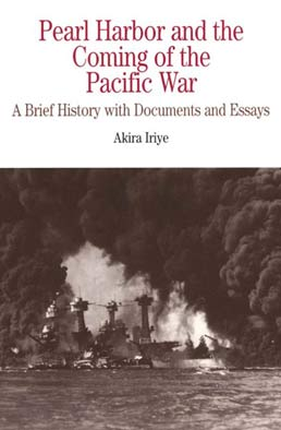 Pearl Harbor and the Coming of the Pacific War by Akira Iriye - First Edition, 1999 from Macmillan Student Store