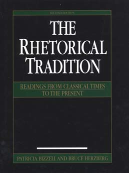 Rhetorical Tradition by Patricia Bizzell, Bruce Herzberg - Second Edition, 2001 from Macmillan Student Store
