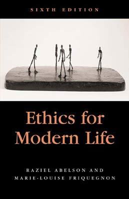 Ethics for Modern Life by Raziel Abelson - Sixth Edition, 2003 from Macmillan Student Store