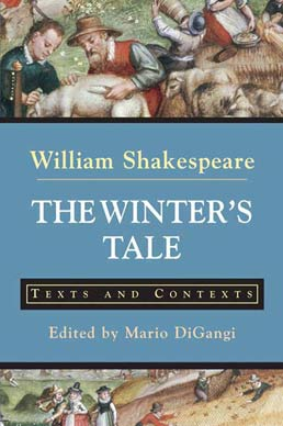 Winter's Tale by William Shakespeare; Edited by Mario DiGangi - First Edition, 2008 from Macmillan Student Store