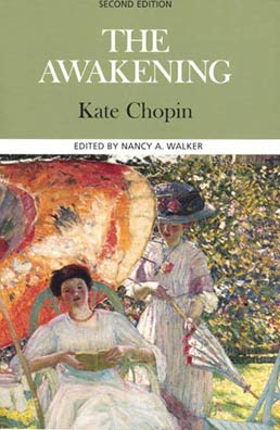Awakening by Kate Chopin, Edited by Nancy A. Walker - Second Edition, 2000 from Macmillan Student Store