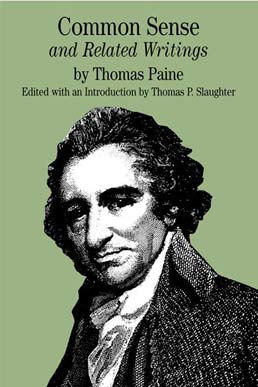Common Sense by Thomas Paine, Edited by Thomas P. Slaughter - First Edition, 2001 from Macmillan Student Store